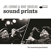 Play & Download Sound Prints Live At Monterey Jazz Festival by Joe Lovano | Napster