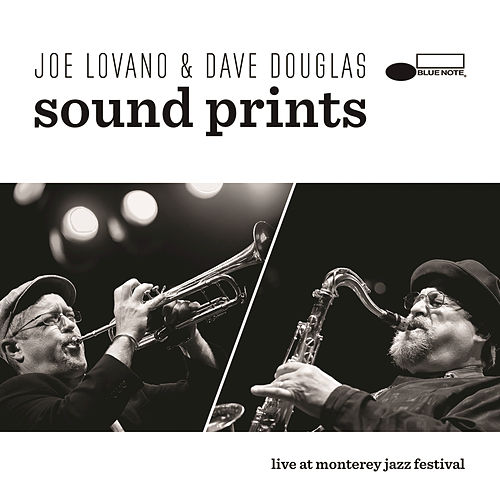Sound Prints Live At Monterey Jazz Festival by Joe Lovano