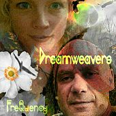 Play & Download FreQuency by The Dreamweavers | Napster