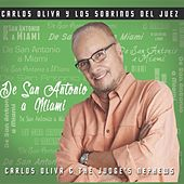 Play & Download De San Antonio A Miami by Carlos Oliva Y Los Sobrinos... | Napster