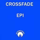 Play & Download Epi by Crossfade | Napster