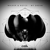 Play & Download My Dream by Walker & Royce | Napster