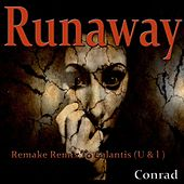 Play & Download Runaway (U & I) (Remake Remix to Galantis) by Conrad | Napster