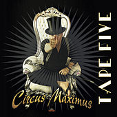 Play & Download Circus Maximus by Tape Five | Napster