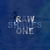 Play & Download Raw Shades One by Various Artists | Napster