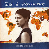 Der 8. Kontinent - Original Soundtrack by Various Artists