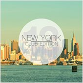New York Club Edition, Vol. 13 by Various Artists