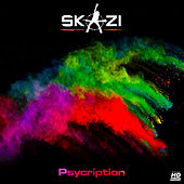 Play & Download Psycription by Skazi | Napster