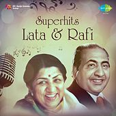 Play & Download Superhits: Lata & Rafi by Lata Mangeshkar | Napster