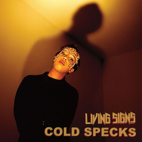 Play & Download Living Signs by Cold Specks | Napster