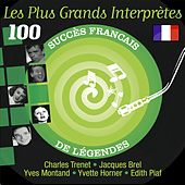 Play & Download Les plus grands interprètes (100 succès français de légendes) by Various Artists | Napster
