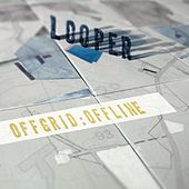 Play & Download Offgrid:Offline by Looper | Napster