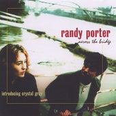 Across The Bridge by Randy Porter