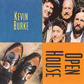 Play & Download Open House by Kevin Burke | Napster