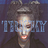 Play & Download A Ruff Guide by Tricky | Napster