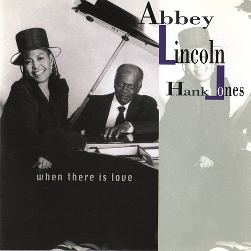 When There Is Love by Abbey Lincoln