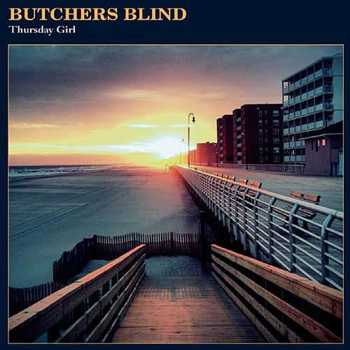 Thursday Girl by Butchers Blind