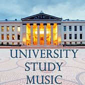 University Study Music For Concentration - 2015 edition by Various Artists