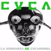 La Venganza de Cucamonga by Cuca