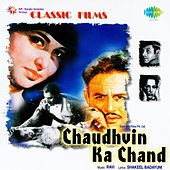 Play & Download Chaudhvin Ka Chand (Original Motion Picture Soundtrack) by Various Artists | Napster