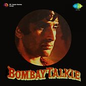 Play & Download Bombay Talkie (Original Motion Picture Soundtrack) by Various Artists | Napster