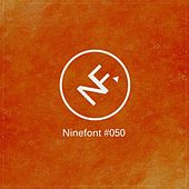 Ninefont #050 by Various Artists