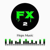 Play & Download FX, Vol. 2 by Daniel | Napster