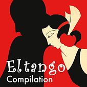 El Tango Compilation by Various Artists