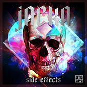 Play & Download Side Effects by The Jacka | Napster