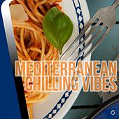 Play & Download Mediterranean Chilling Vibes - EP by Various Artists | Napster