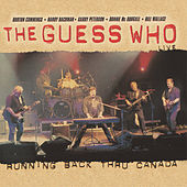 Play & Download Running Back Thru Canada (BMG) by The Guess Who | Napster