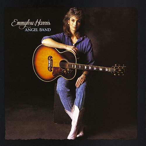 Angel Band by Emmylou Harris