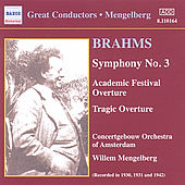 Play & Download Symphony No. 3 (Historical) by Johannes Brahms | Napster