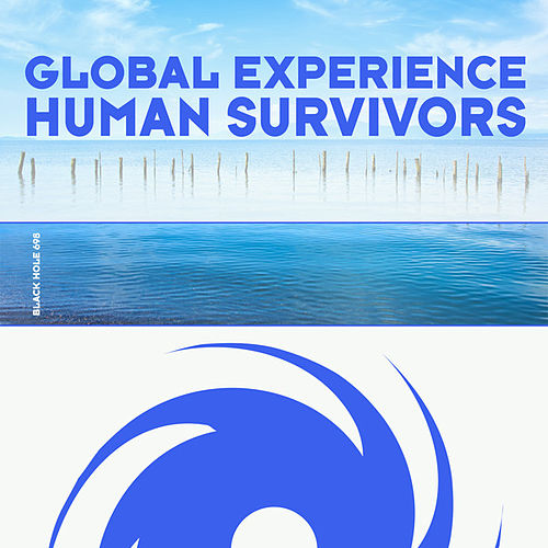 Play & Download Human Survivors by Global Experience | Napster