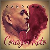 Play & Download Corazon Roto by Candyman | Napster