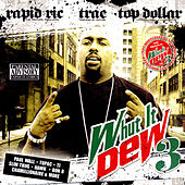 Play & Download Whut It Dew 3 by Various Artists | Napster