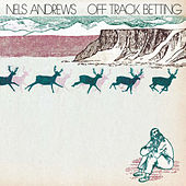 Off Track Betting by Nels Andrews