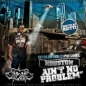 Play & Download Houston Ain't No Problem by Various Artists | Napster