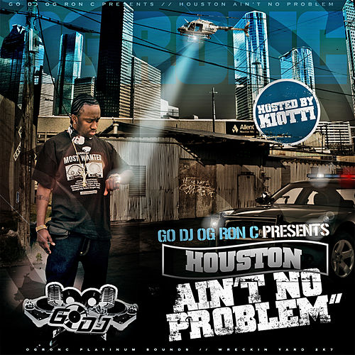 Houston Ain't No Problem by Various Artists
