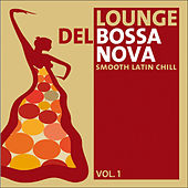 Play & Download Lounge del Bossa Nova Vol.1 by Various Artists | Napster