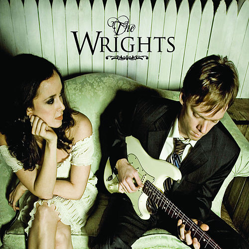 Play & Download The Wrights by The Wrights | Napster