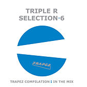 Play & Download Triple R - Selection 6 by Various Artists | Napster