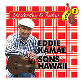 Play & Download Yesterday & Today by Eddie Kamae | Napster
