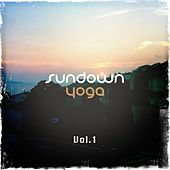 Sundown Yoga, Vol. 1 (Chilling Tunes for Sun Down Moods and Meditation) by Various Artists