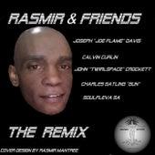 Rasmir & Friends The Remix by Various Artists