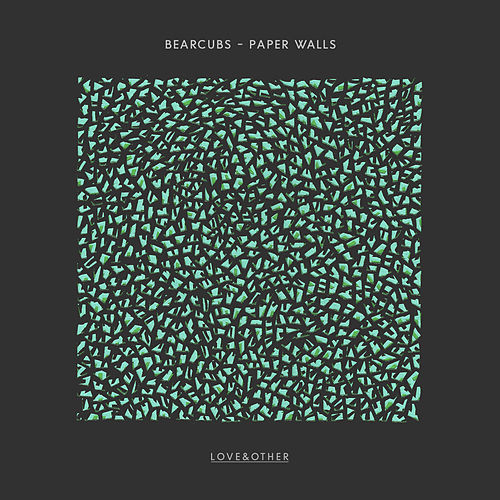 Paper Walls (EP) by Bearcubs