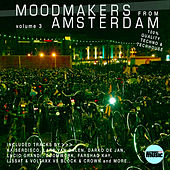 Moodmakers from Amsterdam, Vol. 3 by Various Artists