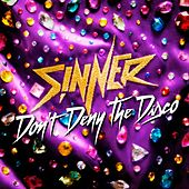 Play & Download Don't Deny the Disco by Sinner | Napster
