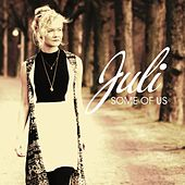 Play & Download Some of Us - Single by Juli | Napster