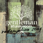 Redemption Song (MTV Unplugged Live / Radio Version) by Gentleman